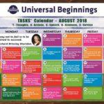 Universal Beginnings TASKS Calendar- August, 2018.